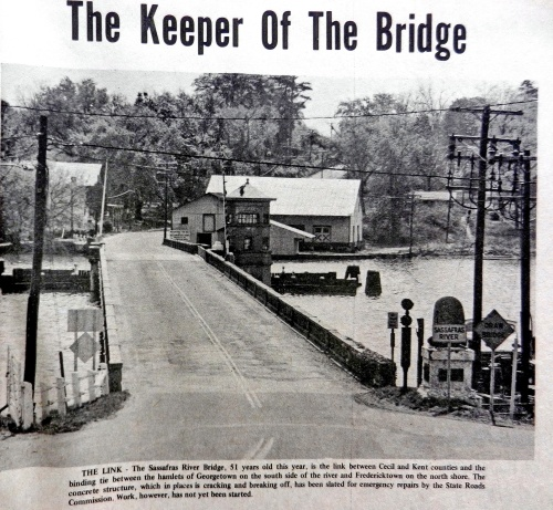 The Sassafras River Bridge between Fredericktown and Georgetown, the link between Kent and Cecil counties. Source:  Cecil Whig, June 1968