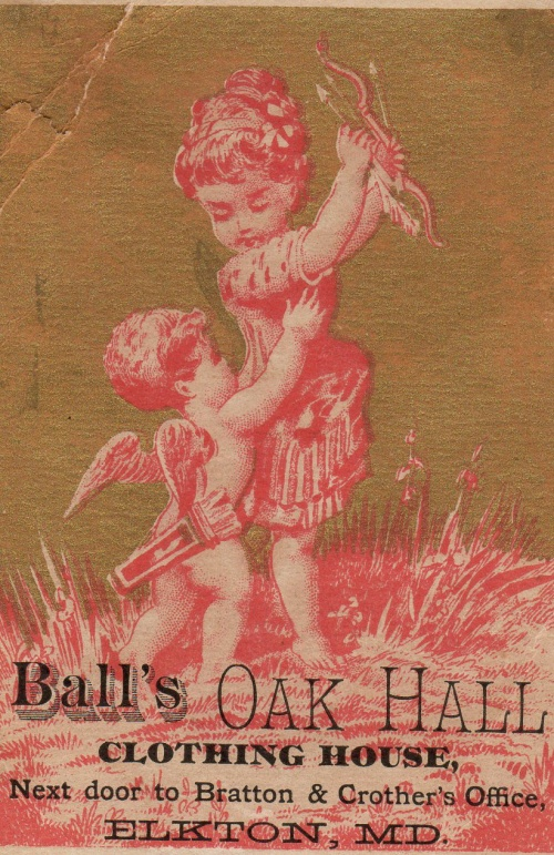 Ball's Oak Hall Clothing House, a trade card issued in Elkton, MD.