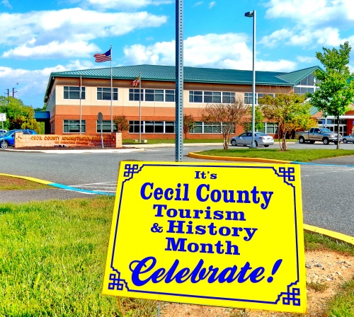 Cecil County Tourism and History Month.