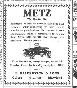 The Metz Automobile sold by E. Balderston & Sons , Colora.  source:  Cecil Whig, May 22, 195.